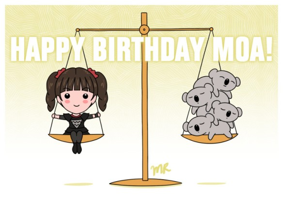 Happy Birthday Moa 2016